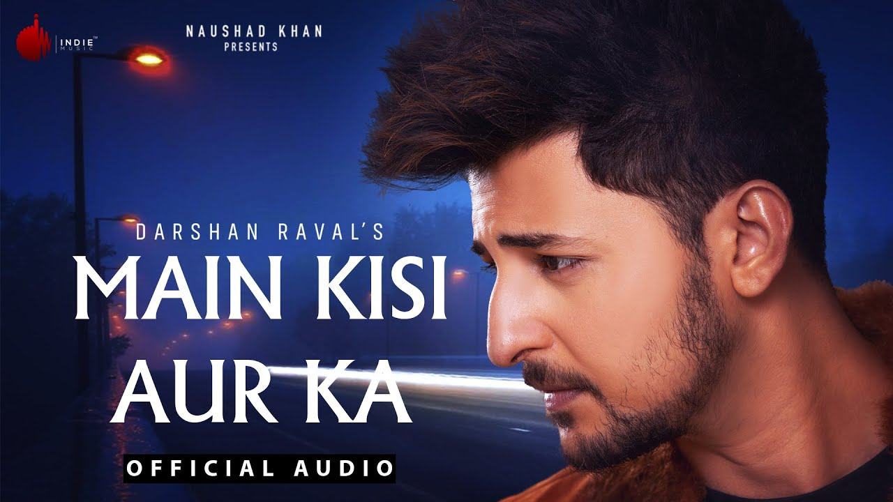 Download   Main Kisi Aur Ka  Mp3 Song for free from pagalworld,  Main Kisi Aur Ka