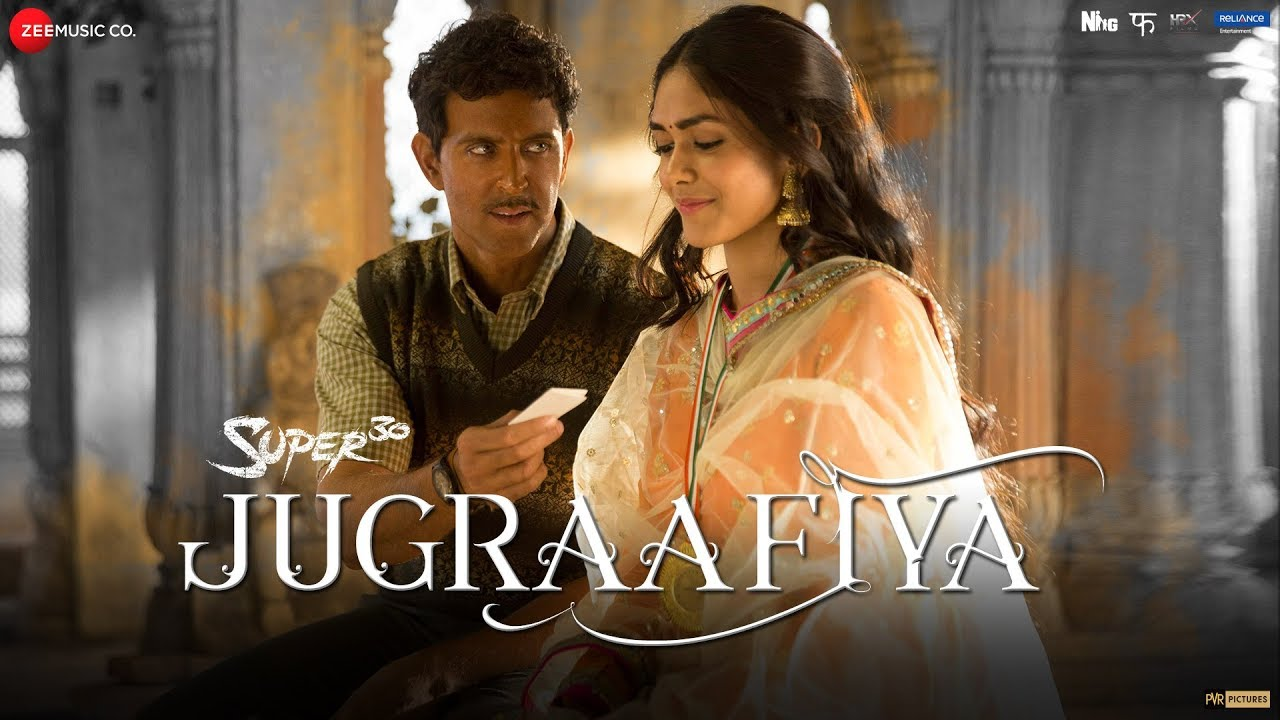 Download Jugraafiya Mp3 Song for free from pagalworld,Jugraafiya - Super 30  song download HD.