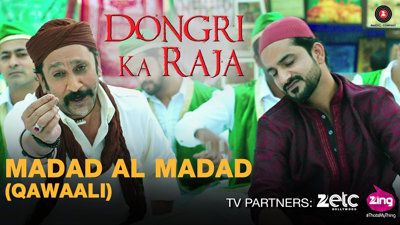Download Madad Al Madad  Mp3 Song for free from pagalworld,Madad Al Madad  - Dongari ka Raja song download HD.