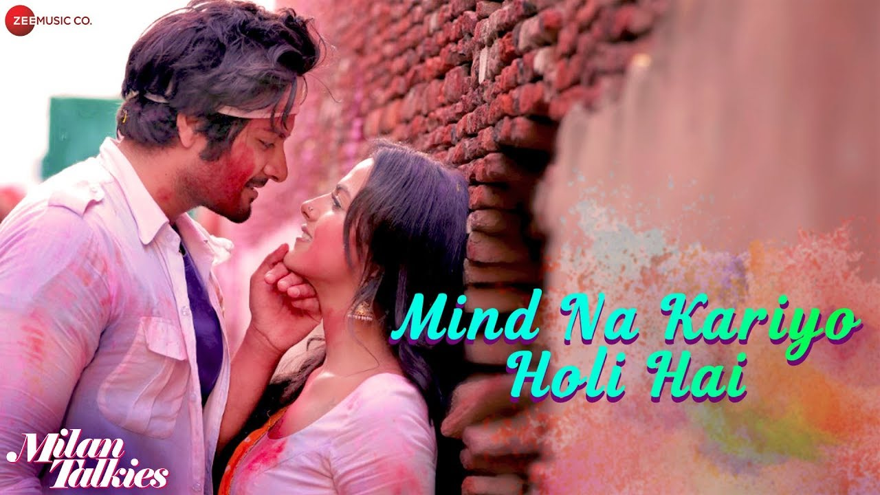 Download Mind Na Kariyo Holi Hai Mp3 Song for free from pagalworld,Mind Na Kariyo Holi Hai - Milan Talkies song download HD.
