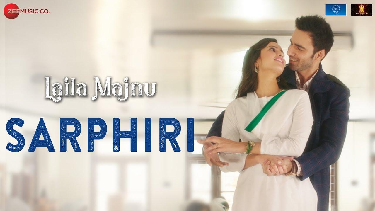 Download Sarphiri Mp3 Song for free from pagalworld,Sarphiri - Laila Majnu  song download HD.